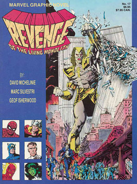 Marvel Graphic Novel #17 Revenge of the Living Monolith